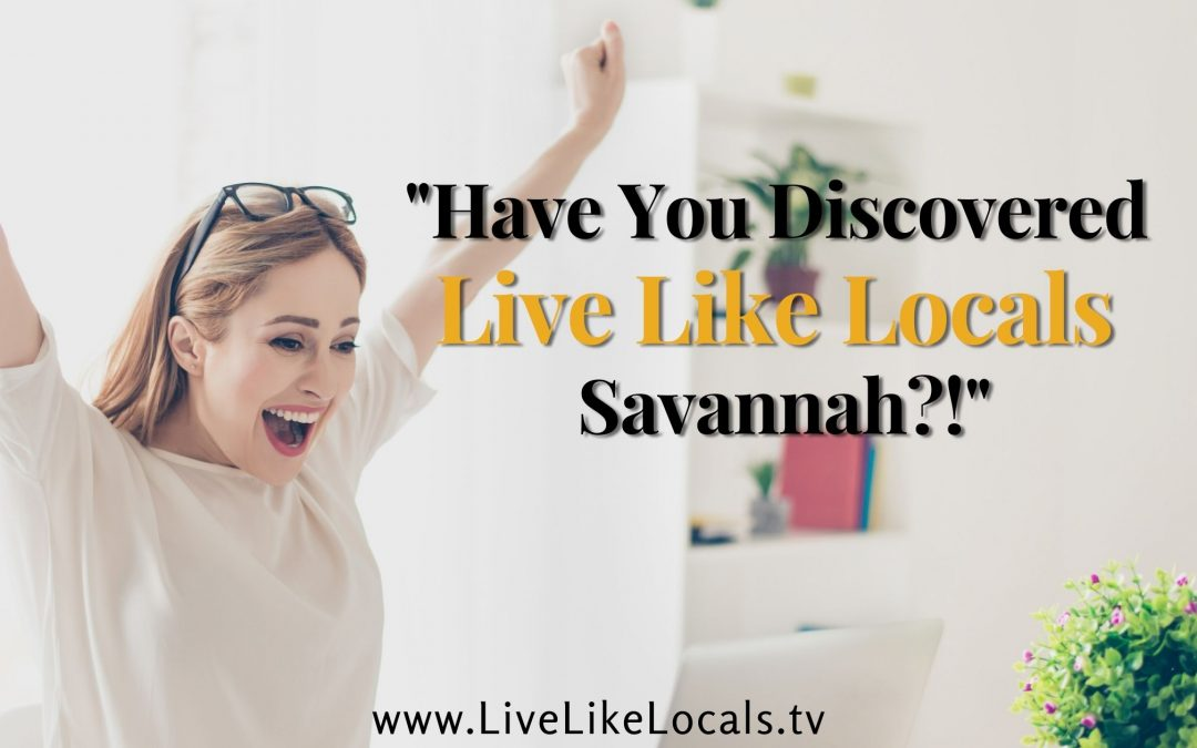 6 new features happening with Live Like Locals Savannah